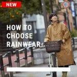 【カジメイク式】賢いレインウェアの選び方 ~最適な雨具を選び、長く使うためのための7ステップ~